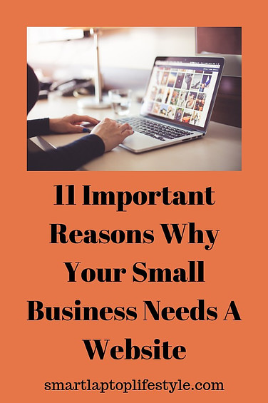 11 Important Reasons why your small business needs a website