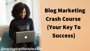 Blog Marketing Crash Course