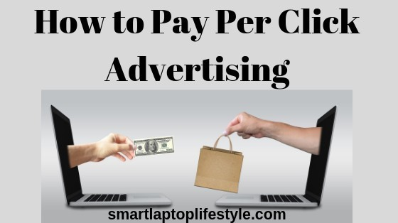 How To Pay Per Click Advertising