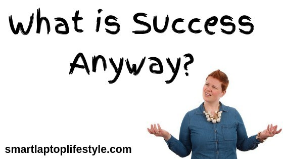 What is Success Anyway?
