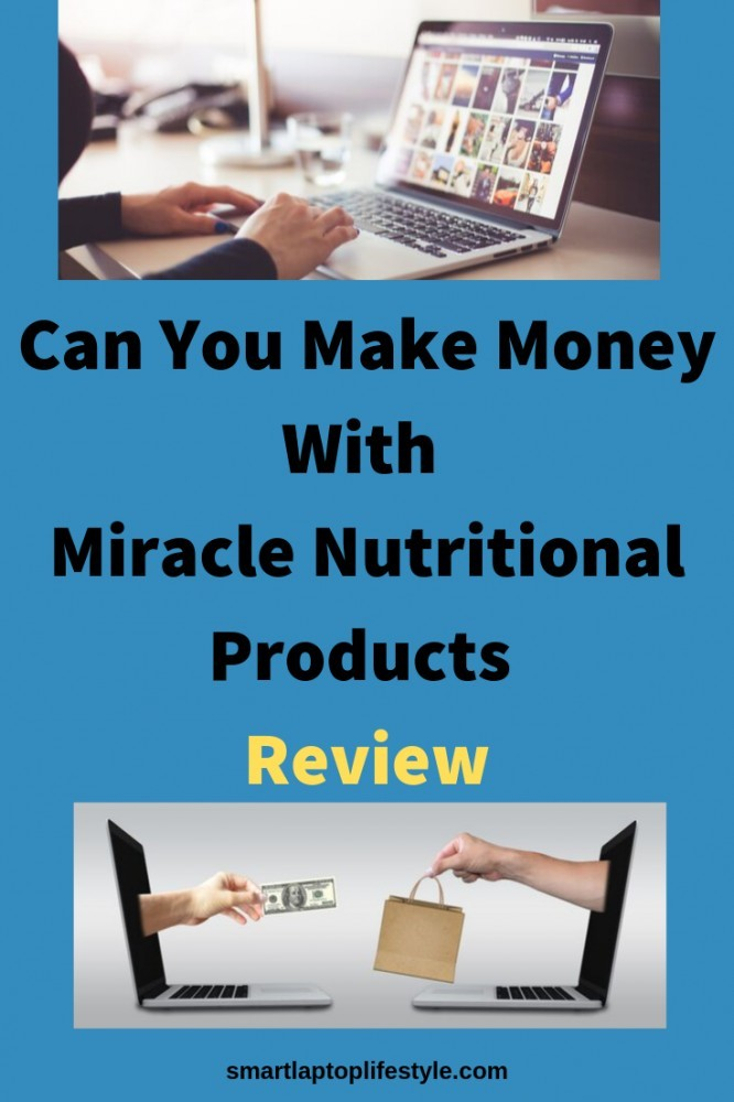 Can You Make Money with Miracle Nutritional Products: Review