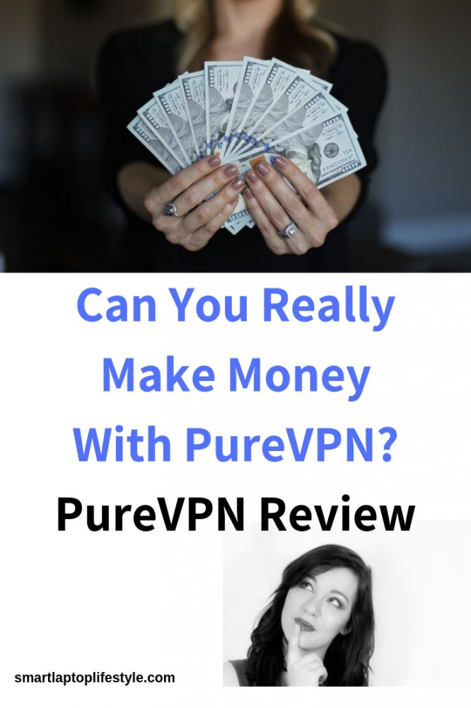 Can You Really Make Money With PureVPN?