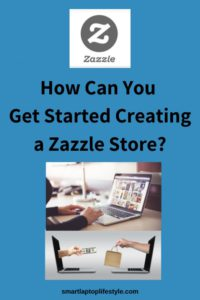 How can you get started creating a Zazzle store