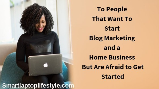 Blog Marketing and Home Business