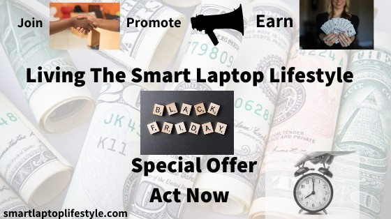 Living the Smart Laptop Lifestyle Black Friday Special Offer