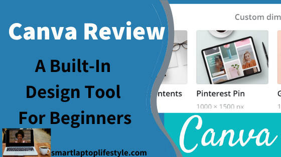 Canva Review: A Built-In Design Tool For Beginners