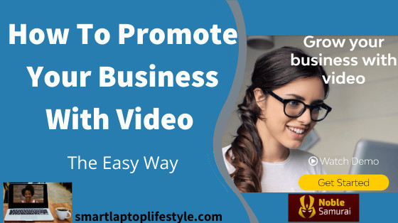 How To Promote Your Business With Video (The Easy Way)